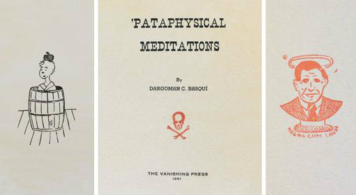 'Pataphysical Meditations, or A Bibliographic Prank