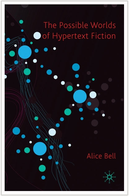 The Possible Worlds of Hypertext Fiction